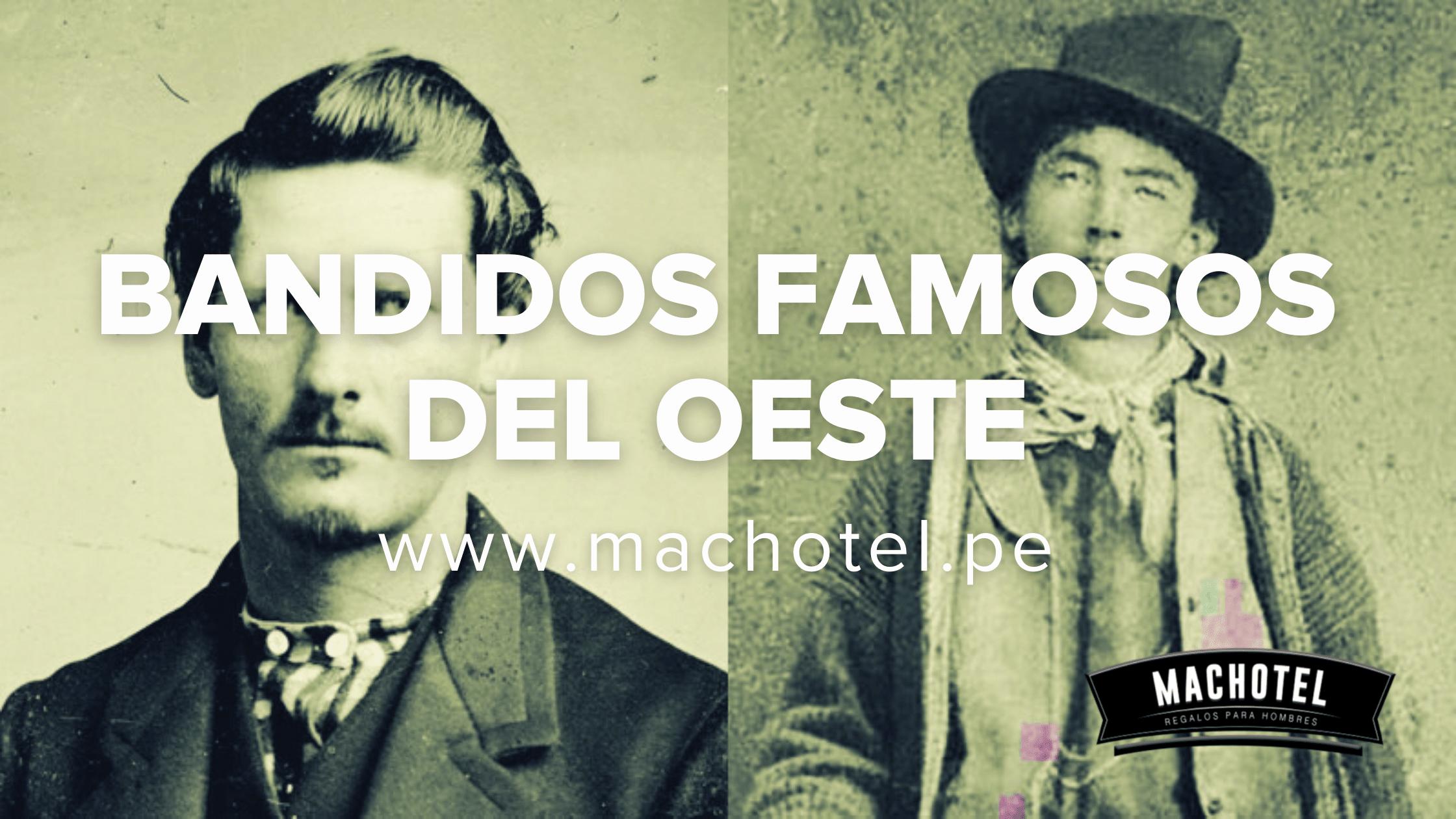 Bandidos famosos del Lejano Oeste
